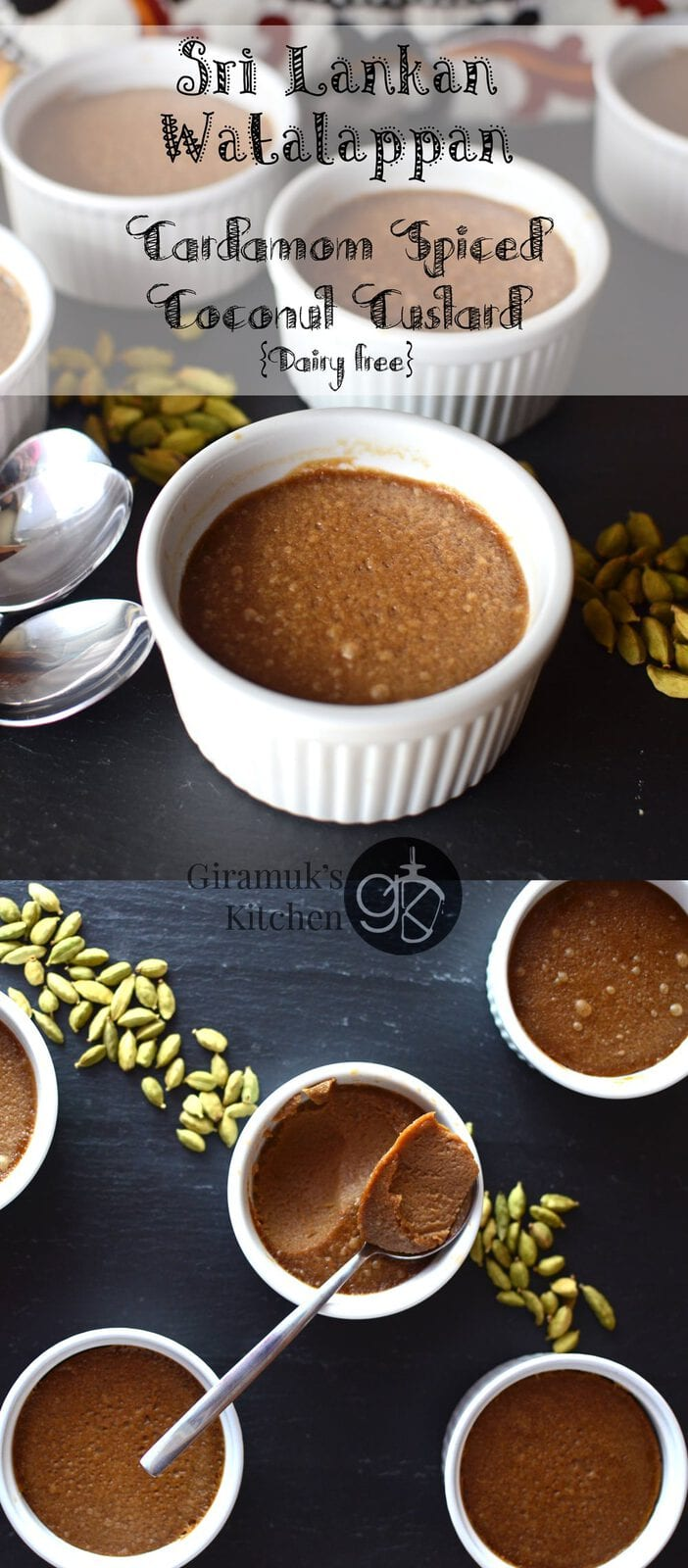 Sri Lankan Watalappan {Cardamom Spiced Coconut Custard}