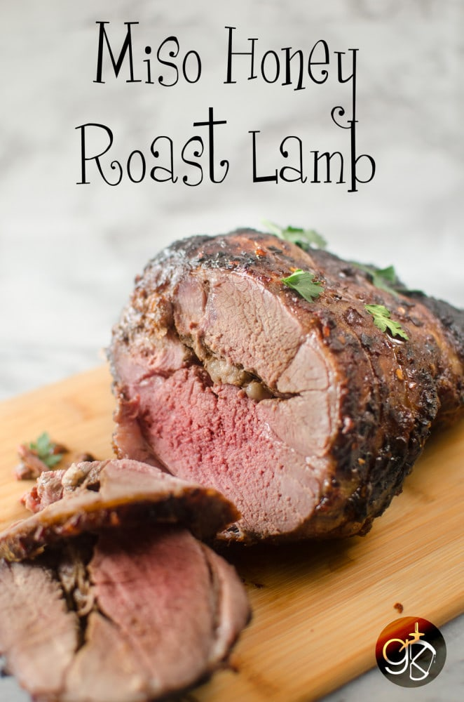 Miso Honey Roast Lamb | The Flavor Bender