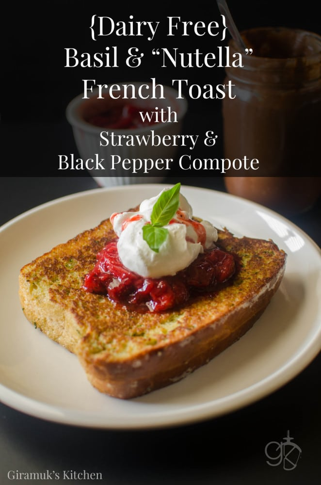 """French toast made with Dairy Free Brioche stuffed with Dairy Free """"Nutella"""" and dipped in a Basil Egg custard to make the perfect brunch! Delicious Dairy Free or Not!"""