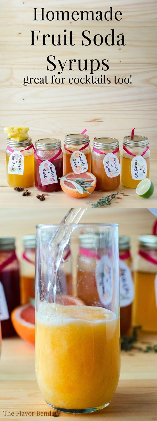 Homemade Soda Syrups - Delicious Fruit Syrups to make your own Sodas and cocktails! Choose from Grapefruit, Peach, Strawberry, Lime, and Pineapple all with awesome spice and herb twists!