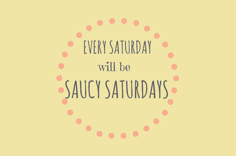 Saucy Saturdays link up party