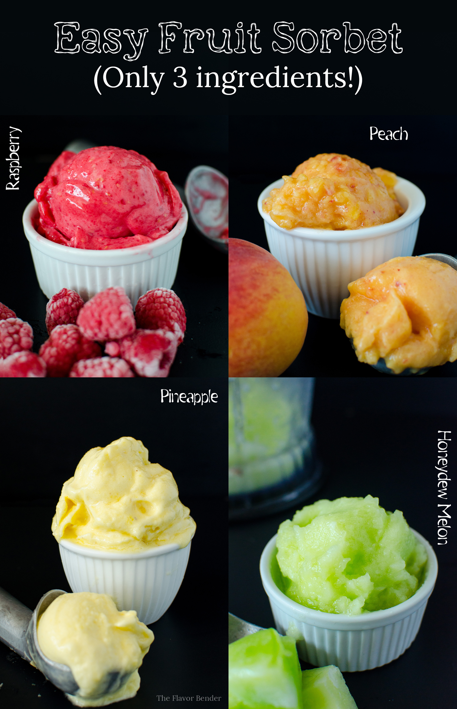 Easy Fruit Sorbet Only 3 Ingredients And So Many Flavors The