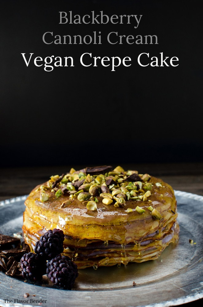 Vegan Crepe Cake with Blackberry Vegan Cannoli Cream and a Caramel coating. Made with Vegan Ricotta and Vegan Crepes! No Eggs, and No Dairy!