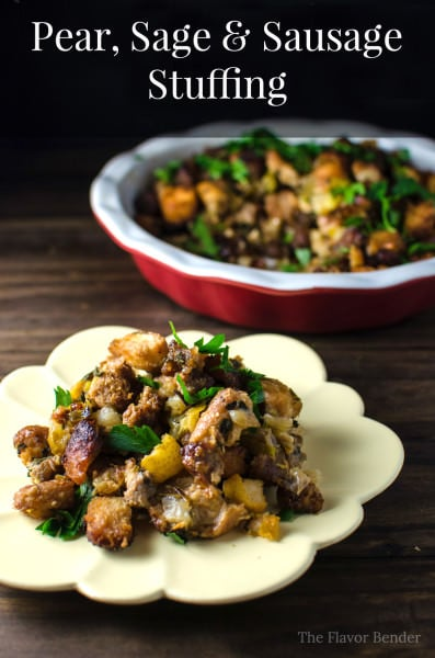 Pear, Sage and Sausage Stuffing - This stuffing is a twist on the classic Sage and Onion Stuffing! With warming sage herbs, sweet pears and chunky pork sausage - you can't ever have too much.