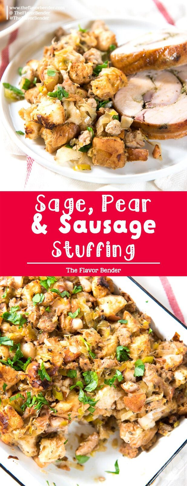 Pear, Sage and Sausage Stuffing - With chunks of sausage and pear and chewy pieces of bread, this is a hearty, flavorful stuffing that's perfect for your thanksgiving table! #ThanksgivingRecipes #StuffingRecipes #DressingRecipes #RoastDinners