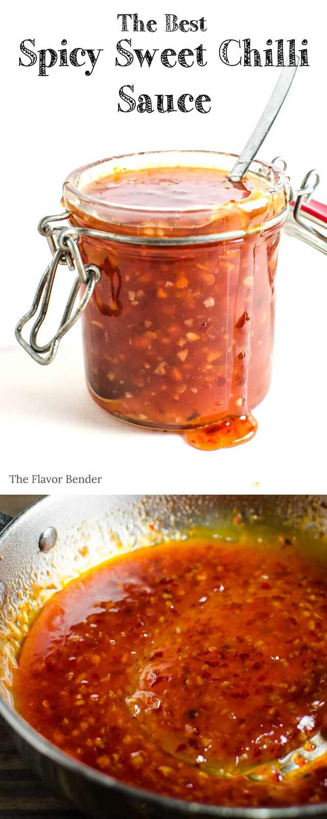 Spicy Sweet Chilli Sauce Easy to make, absolutely delicious, with an extra kick of spice this is the BEST Sweet chilli sauce you will EVER have!