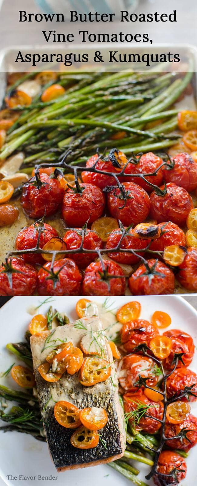 Brown Butter Roasted Tomatoes, Asparagus and Kumquats - This vegetable ...