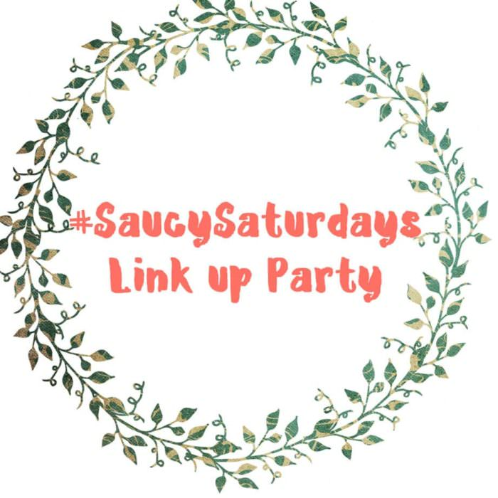 Saucy Saturdays Link up Party #76