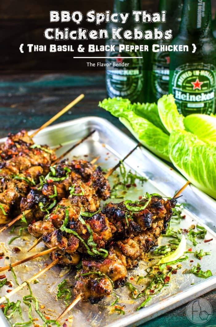 [Msg 4 21+] Spicy Thai Chicken Kebabs - With aromatic peppery authentic Thai Flavors these Black Pepper and Thai Basil Chicken are perfect for a backyard summer BBQ [ad]