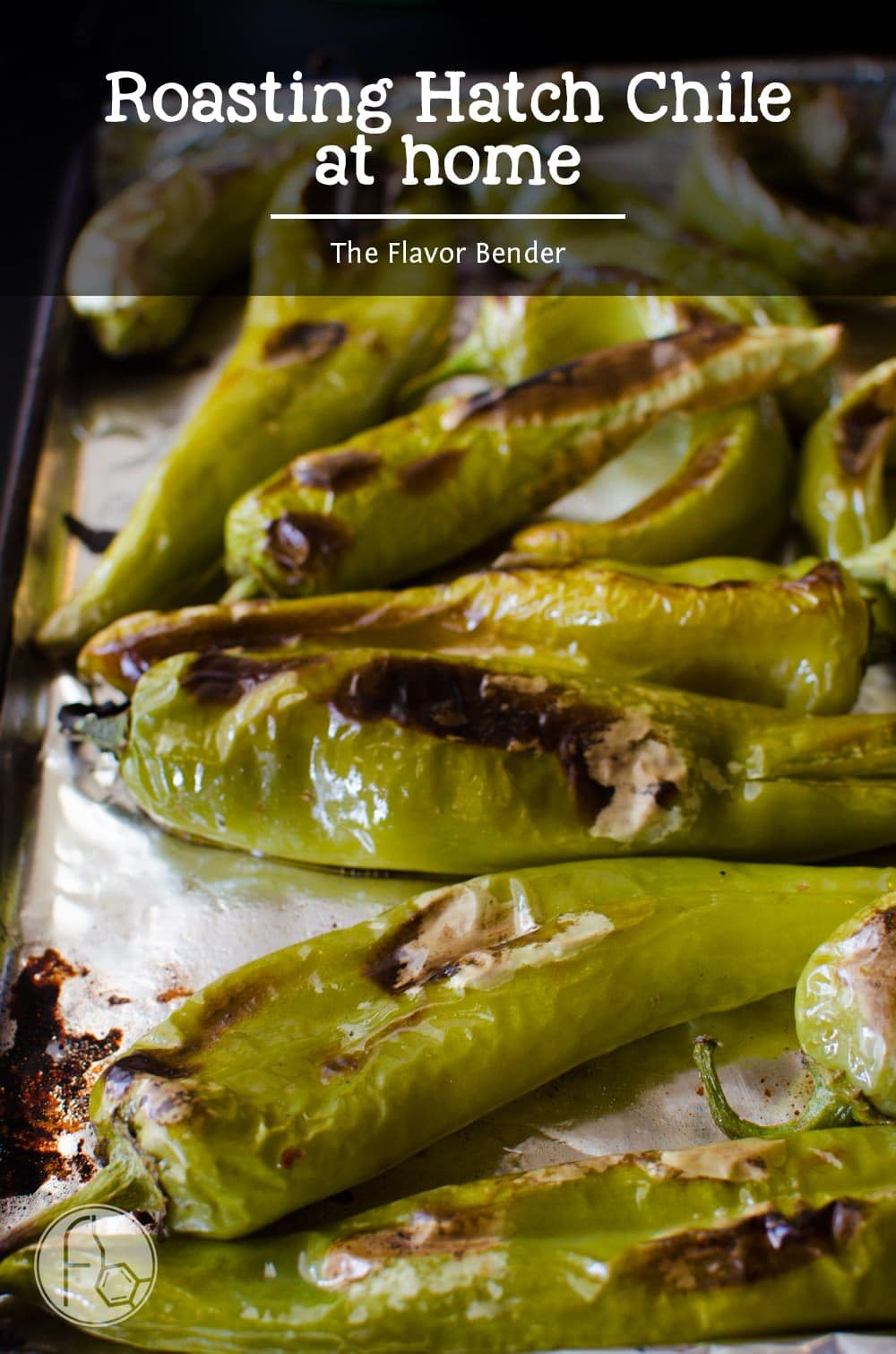 How to Roast Hatch Chile in the Oven