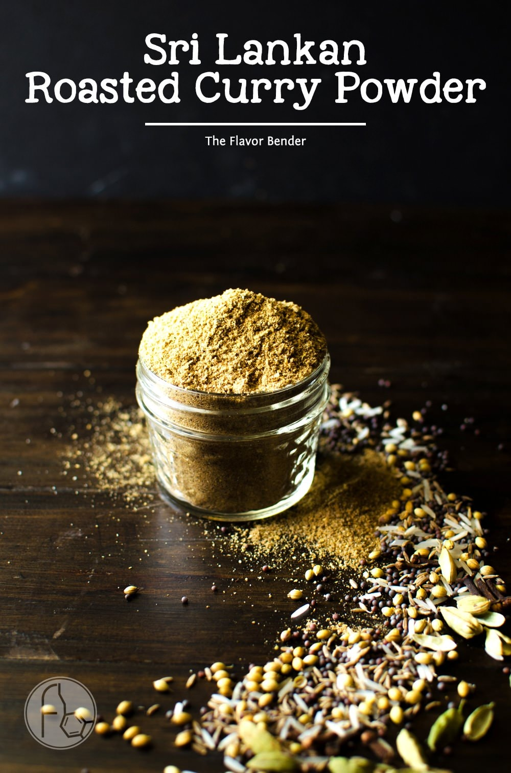 The Best Sri Lankan Roasted Curry Powder The Flavor Bender