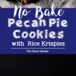 Chocolate dipped No bake Pecan Pie Cookies with Rice Krispies - pack all the nutty deliciousness of your fall-favorite pecan pies! Plus they make excellent gifts for the holidays too. Dairy-free friendly and vegan-friendly.