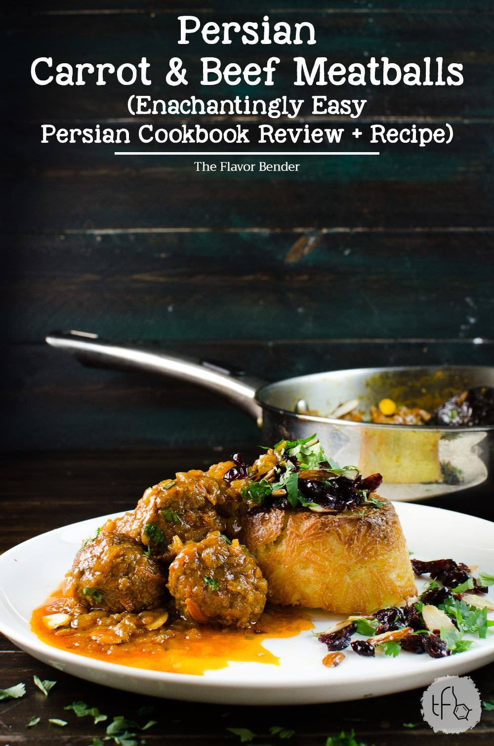 Persian carrot and beef meatball with saffron rice cookbook review persian carrot and beef meatball recipe a delicious and easy persian kofta recipe packed with forumfinder