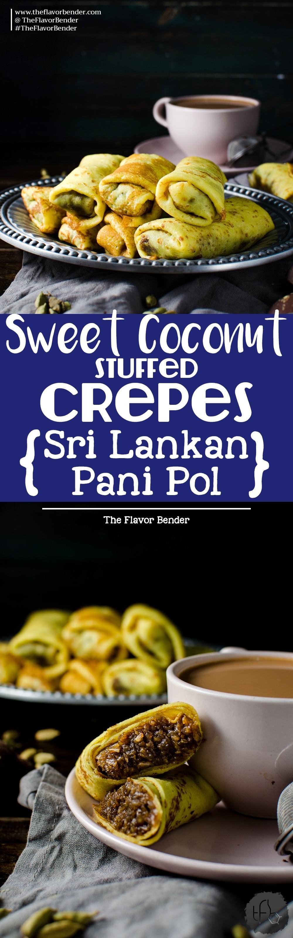 Sweet coconut stuffed Crepes - Pani Pol - A Sri Lankan classic sweet treat. Desserts | Crepes | Vegan friendly | Sweet treats | Coconut