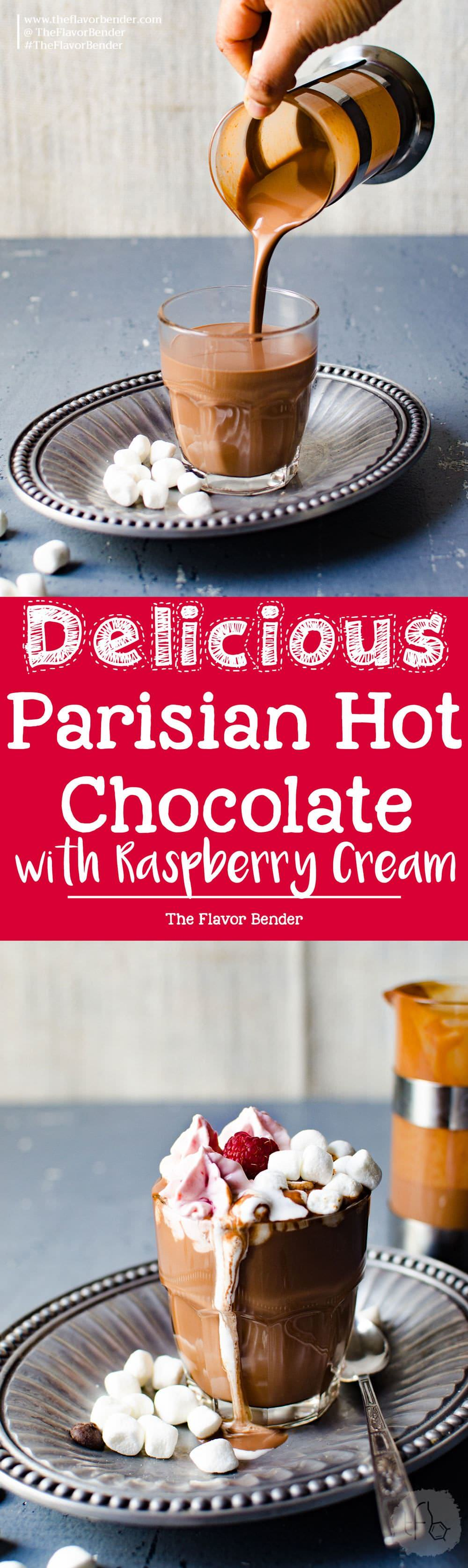 Parisian Hot Chocolate with Raspberry Whipped Cream - Only 3 ingredients to make this thick, luscious deep flavored hot chocolate, and topped with raspberry whipped cream. Enjoy hot chocolate, the way the French do!  Hot Chocolate | European Hot Chocolate | Chocolate | Raspberries | Valentines Day | Le Chocalat Chaud |