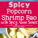 Deliciously easy, Spicy Asian Popcorn Shrimp Bao - Perfect for busy weeknights. Restaurant-quality, flavor-packed meal in just 15 - 20 minutes with crispy oven-baked popcorn shrimp, tossed in a spicy Asian sauce and then served with steamed Chinese bao buns (or slider buns) with crunchy carrots and spring onions!