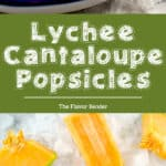 Lychee Cantaloupe Popsicles - Keep your cool this summer with these refreshingly sweet, fruity Lychee Cantaloupe Popsicles! Super easy to make, with seriously amazing flavor that changes as you enjoy this frozen treat!