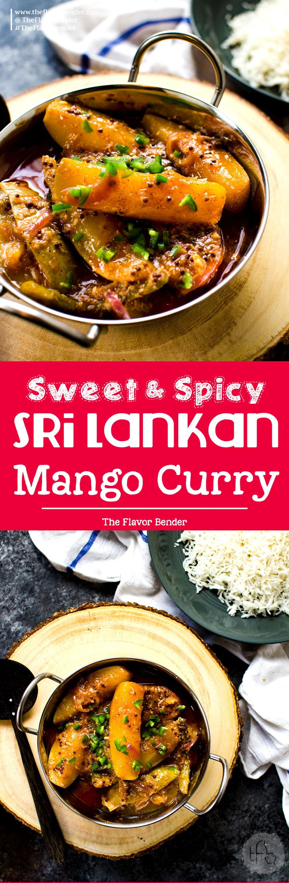 Sri Lankan Mango Curry - An easy curry recipe that is sweet, sour and spicy. Vegan and Gluten free and is absolutely amazing! A Sri Lankan favorite!