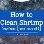 How to clean Shrimp/ Prawns - 5 ways to clean shrimp or prawns, Head on or head removed