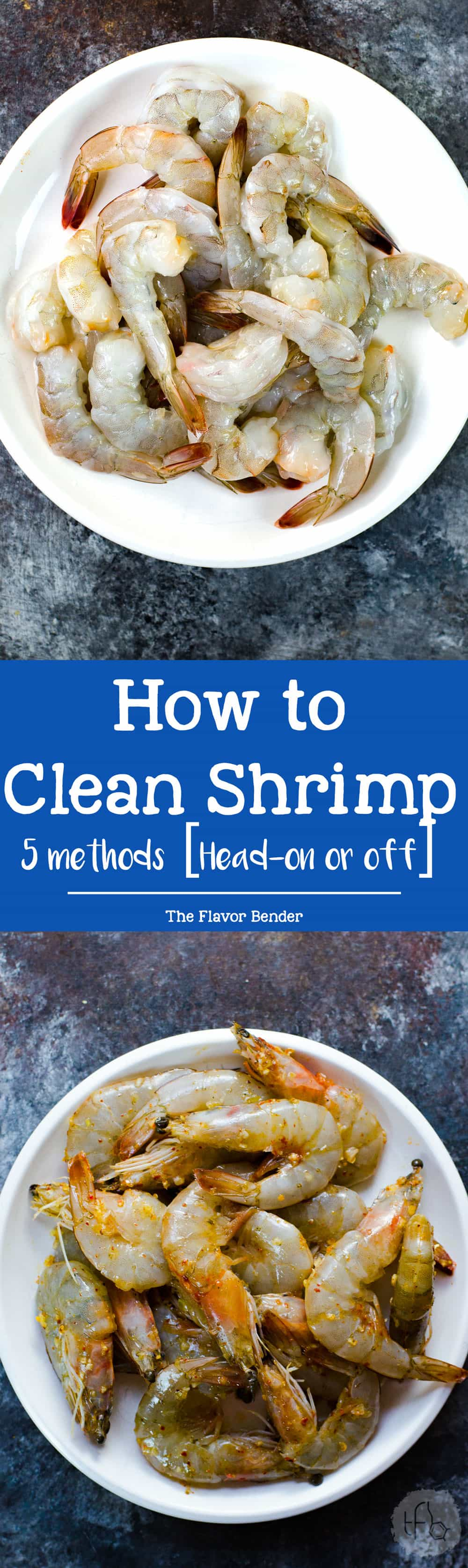 How to clean Shrimp/ Prawns - 5 easy ways to clean shrimp or prawns, Head on or head removed