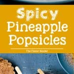 Spicy Pineapple Popsicles (Paletas) - layered with a spicy, salty spice mix that enhances the fruity freshness and sweetness even more!