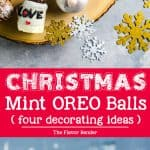 Christmas OREO balls - Fun and easy decoration ideas for these Mint Oreo Truffles! Christmas baubles truffles, Hot cocoa mug truffles, pine cone truffles, and Christmas tree truffles. Perfect for gifting for the holiday season!