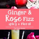 Floral Ginger Rose Fizz - A gorgeous spicy and floral mocktail made with Rose syrup, lemon juice, ginger and club soda! Perfect for Spring and Summer celebrations and especially Valentine's Day.. #RoseDrinks #FloralDrinks #ValentinesDay #CelebratoryDrinks #SpringRecipes