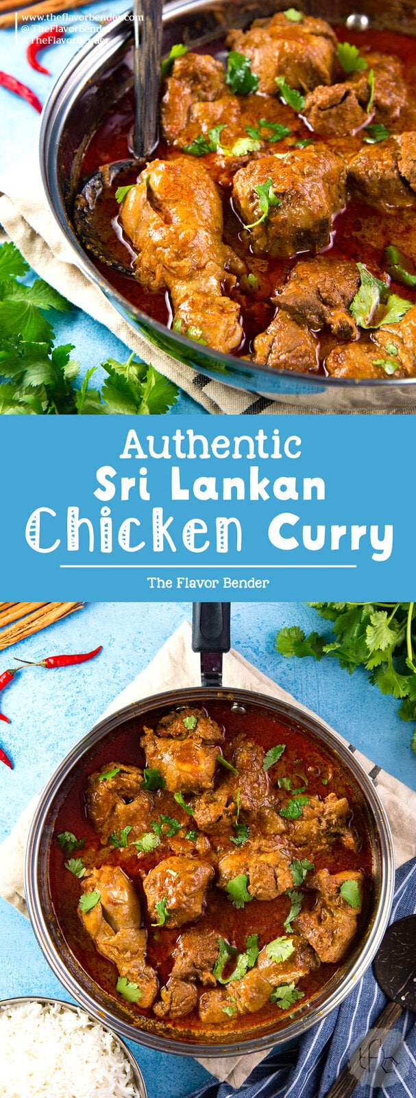 Learn how to make Authentic Sri Lankan Chicken Curry with these tips and variations for the best ever chicken curry with or without coconut milk! Spicy, flavorful and fragrant!