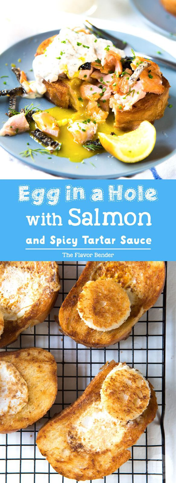 Egg in a hole with Salmon - Warm, buttery toast with a rich runny egg in a hole, and topped with salmon and crispy skin and spicy tartar sauce. #Breakfastrecipe #Brunchrecipes #EggInAHole #LeftoverRecipes #SeafoodRecipes