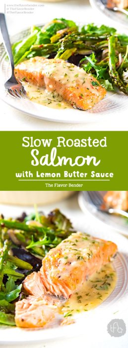 Buttery Lemon Slow Roasted Salmon with Lemon Butter Sauce - Perfectly cooked, juicy slow roasted Salmon with a buttery tangy sauce! Delicious and versatile for any meal and occasion.#SpringRecipes #SeafoodRecipes #SalmonRecipes #SeafoodBrunch #LightLunch