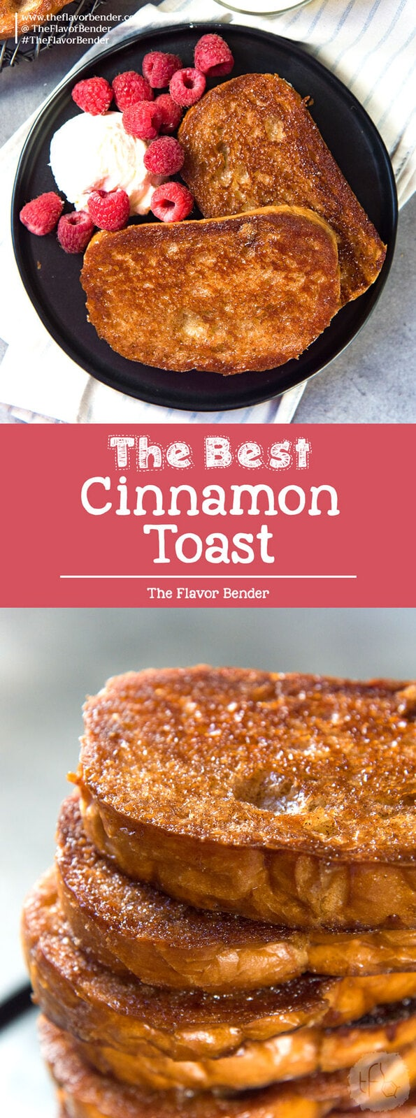 Best Cinnamon Toast - Sweet, crunchy, salty and delicious cinnamon toast with a crunchy, caramelized surface like Creme Brulee! Perfect for dessert or breakfast! #CinnamonToast #Breakfast #Dessert