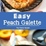 Easy Peach Galette - A delicious buttery pie crust, with a fresh, juicy peach filling! Fool proof,simple and easy summer dessert.