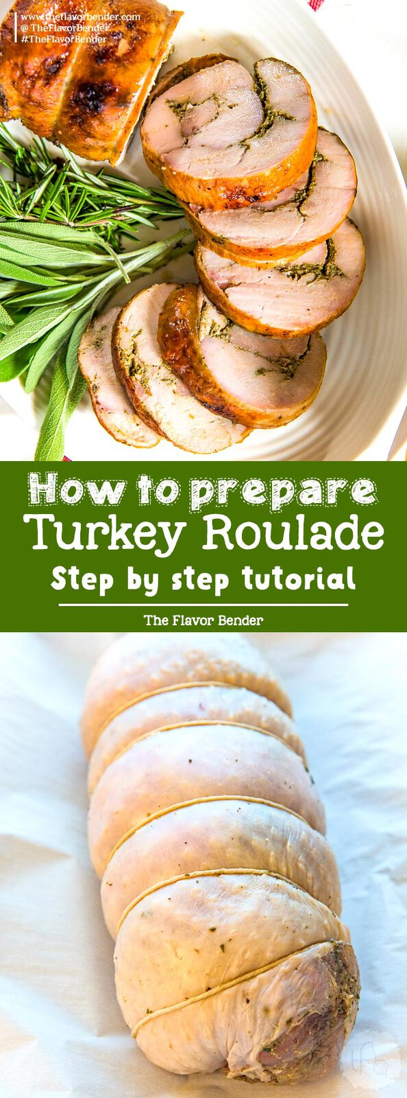 Learn how to make a Turkey Roulade - Step by step instruction on how to prepare turkey breast into a boneless roulade that is perfect for Thanksgiving! #Thanksgiving #TurkeyRecipes #ThanksgivingRecipes #TurkeyBreast