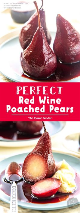 Red Wine Poached Pears - a simple and easy recipe that is absolutely elegant! Get tips to perfect this sweet and spiced simple pear dessert. #PoachedPears #WinePoachedPears #RedWineDesserts