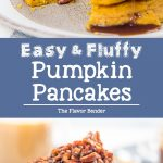 Easy Pumpkin Pancakes - Deliciously fragrant, light and fluffy pumpkin pancakes, spiced with pumpkin spice and pumpkin puree and topped with a maple pecan topping! It's even easier to make with the pancake waffle mix! #FallRecipes #HolidayRecipes #HolidayBrunch #PancakeRecipes #PancakeMix