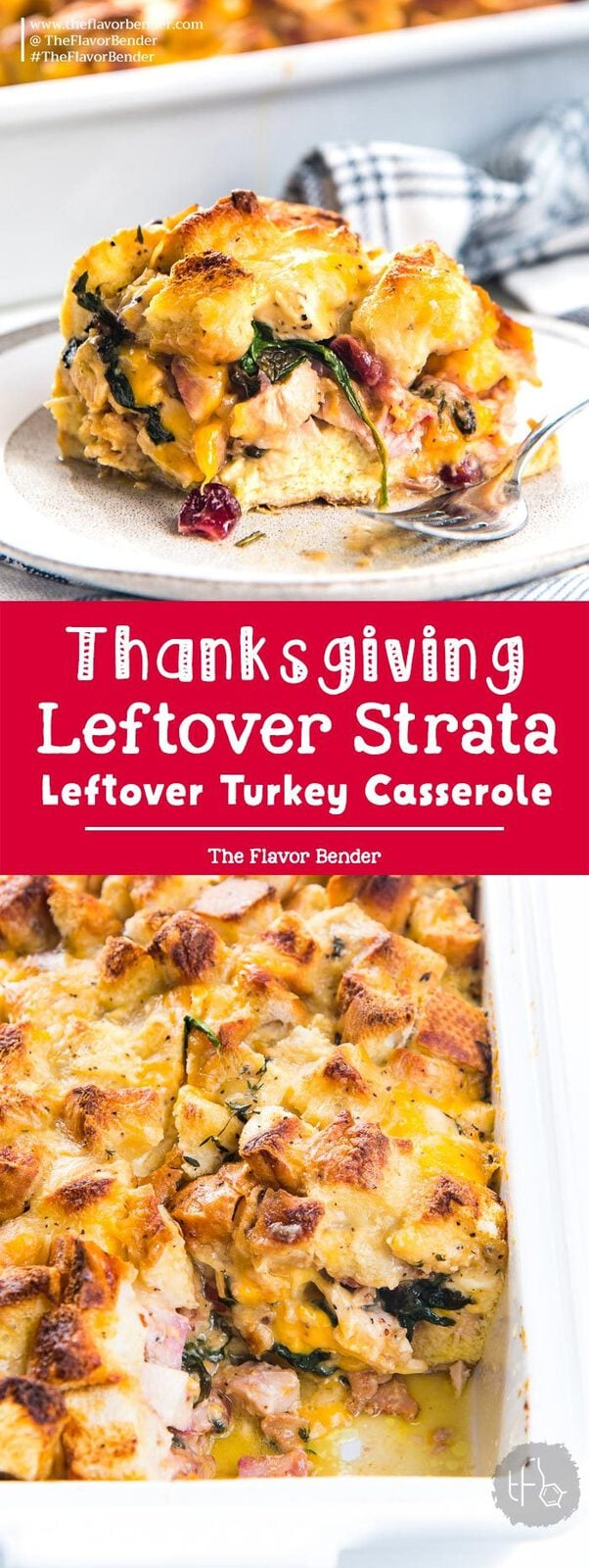 Thanksgiving Leftover Strata - Transform all your thanksgiving leftovers into this layered casserole with pockets of gooey cheese, cranberry sauce, turkey, french toast filling and gravy soaked croutons on top! #ThanksgivingLeftoverCasserole #ThanksgivingBrunch #HolidayBrunchRecipes #TurkeyCasserole #SavoryBreadPudding