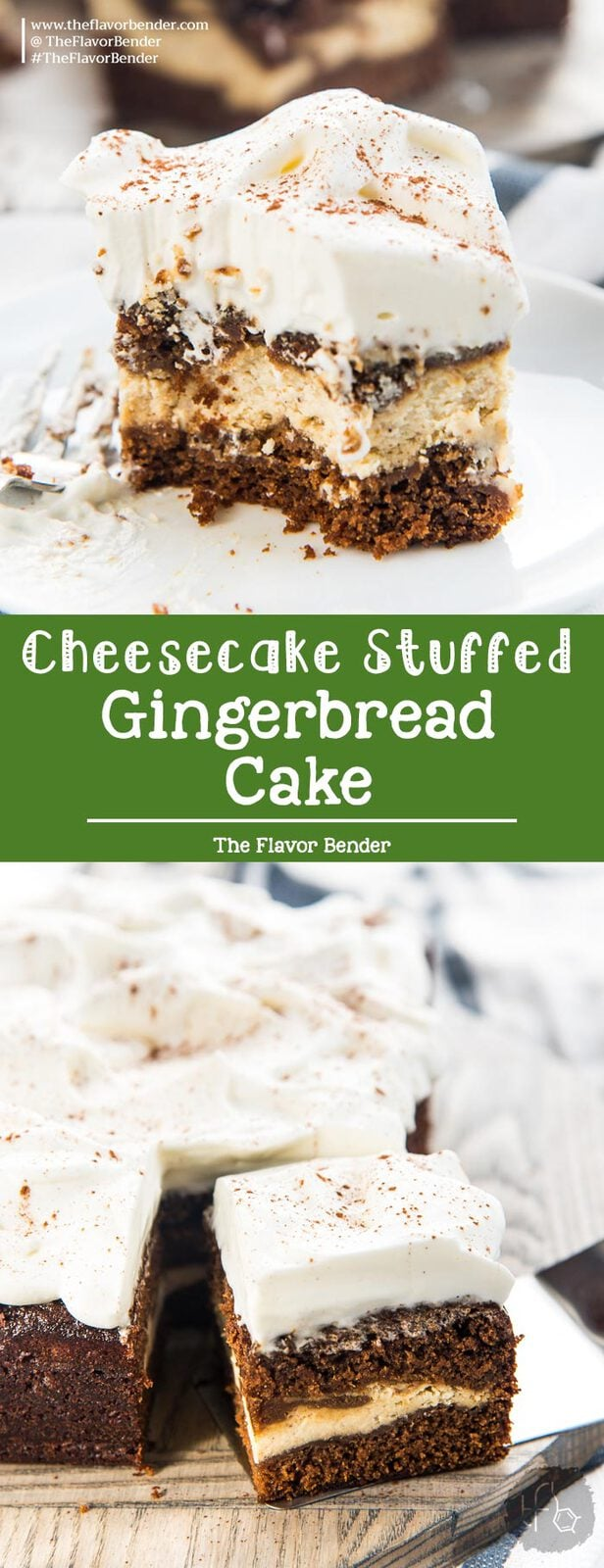 Cheesecake Stuffed Gingerbread Cake - Sweet, and spicy gingerbread cake with a fudgy, creamy hidden cheesecake layer inside! A double dessert in one cake that's perfect for the holidays. #HolidayCakes #Gingerbread #SecretLayerCakes #ChristmasCakes
