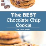 BEST Chocolate Chip Cookies - Learn how to make perfect chocolate chip cookies with the most flavor! You can make them your own BEST chocolate chip cookies with all the tips I've shared. #ChocolateChipCookies #EasyChocolateChipCookies #ClassicChocolateChipCookies