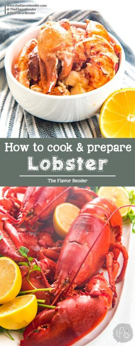 How to cook lobster perfectly -A comprehensive guide to help you prepare and cook a lip-smackingly delicious, and impressive lobster with no guess work. #HowToCookLobster #HowToCleanLobster #GuideToLobster