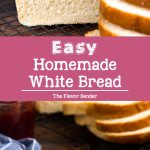 How to make the best Homemade White Bread that is soft and delicious. An easy to follow recipe for perfect homemade bread with step by step instructions.  #HomemadeBreadLoaf #WhiteBread #SandwichBread
