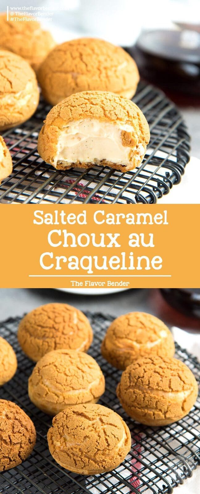 Choux au Craquelin with Salted Caramel Cream - A crispy choux pastry with a cookie crust, filled with a airy, and creamy salted caramel diplomat cream. #ChouxPastry #ChouxAuCraquelin #SaltedCaramel