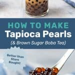 Learn how to make homemade boba pearls (tapioca pearls). Easy recipe and better than store-bought, and makes the best brown sugar bubble tea or any kind of bubble tea! Perfect for Summer. #TheFlavorBender #BubbleTea #TapiocaPearls #Boba #BrownSugarBoba