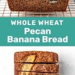 Whole Wheat Banana Bread Pin