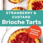 Strawberry custard brioche tart social media
